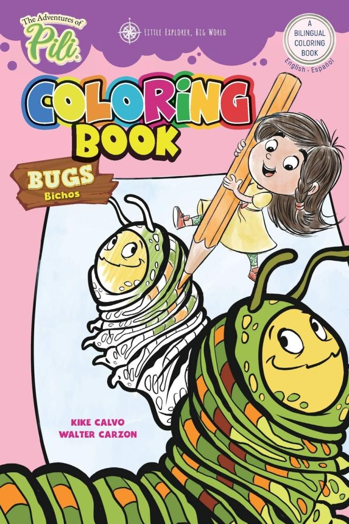 The Adventures of Pili Bugs Bilingual Coloring Book